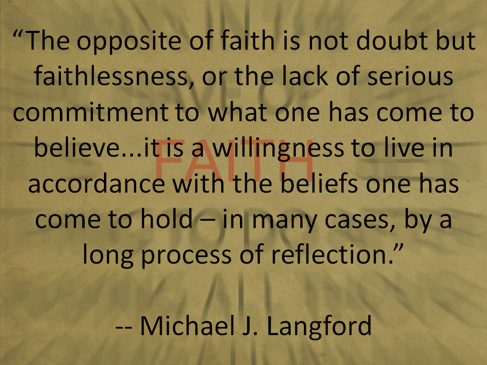 The opposite of faith is not doubt