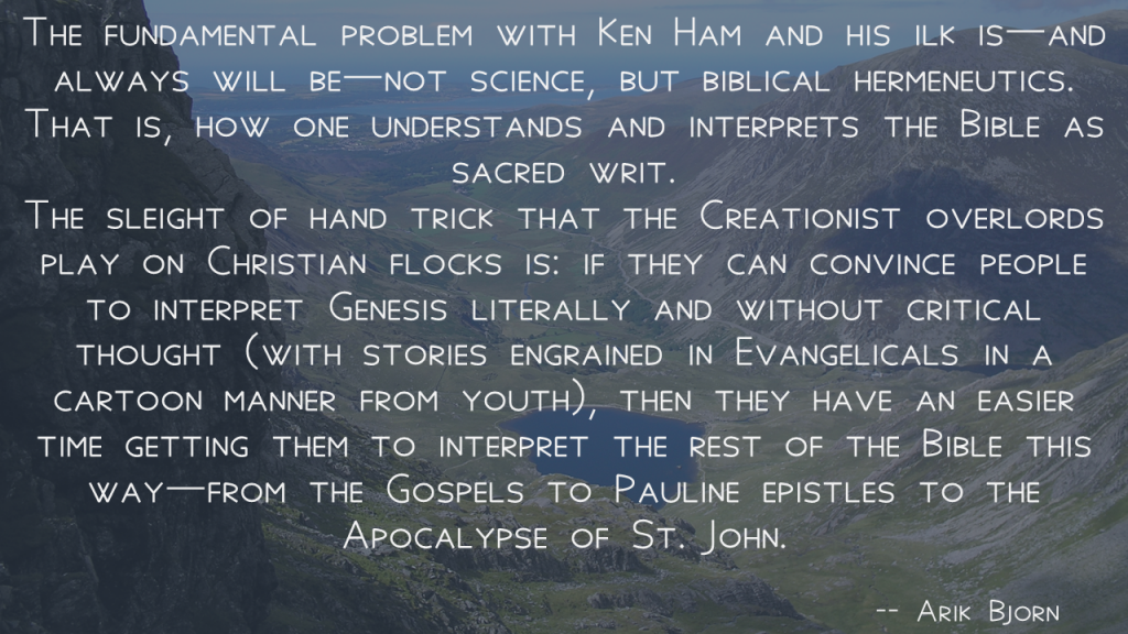 The fundamental problem with Ken Ham and his ilk