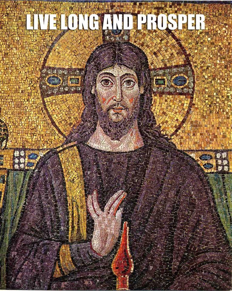 Live Long and Prosper Jesus