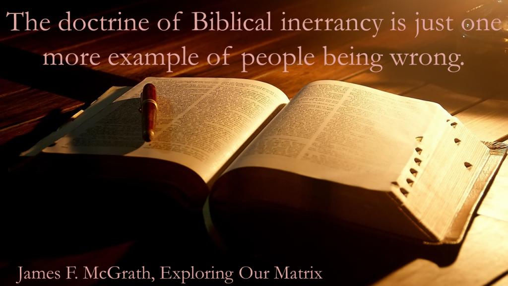 The doctrine of Biblical inerrancy is wrong