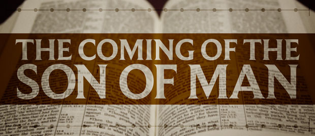 Eschatology_The-Coming-of-the-Son-of-Man_620