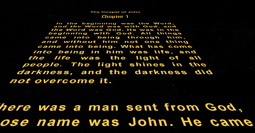 Gospel of John Star Wars scrolling text