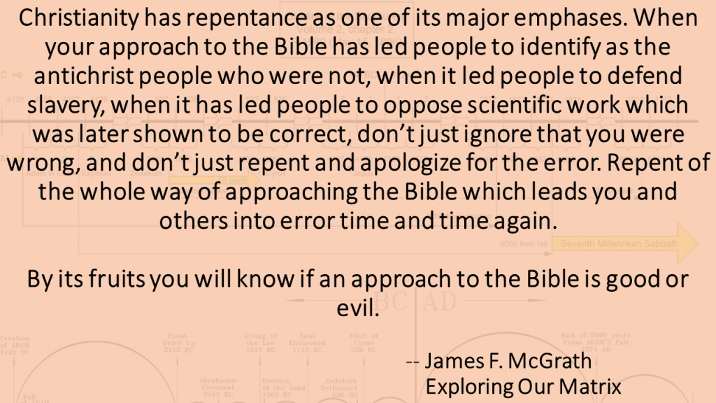 Repent of your approach to the Bible