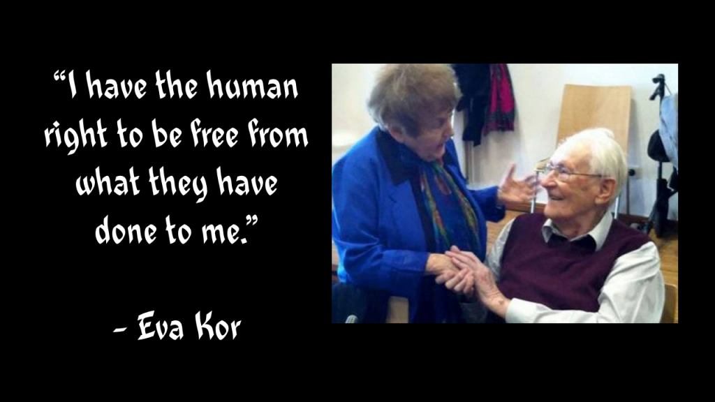 I have the human right to be free Eva Kor