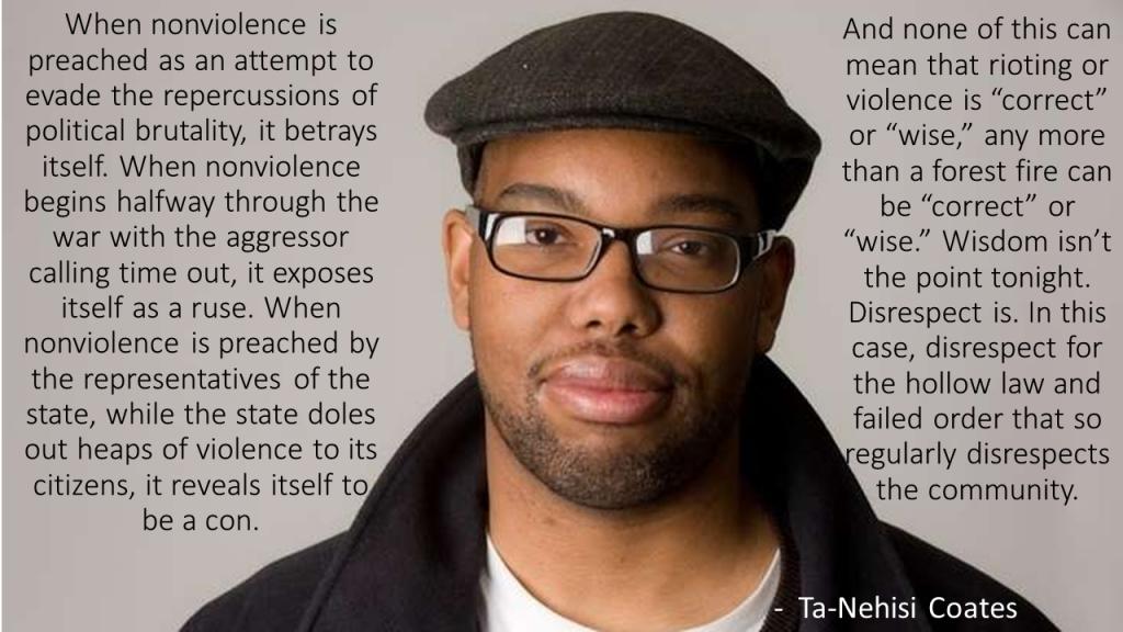 Ta-Nehisi Coates When Oppressor Preaches Non-Violence