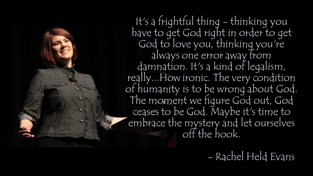 Rachel Held Evans Human Condition Quote