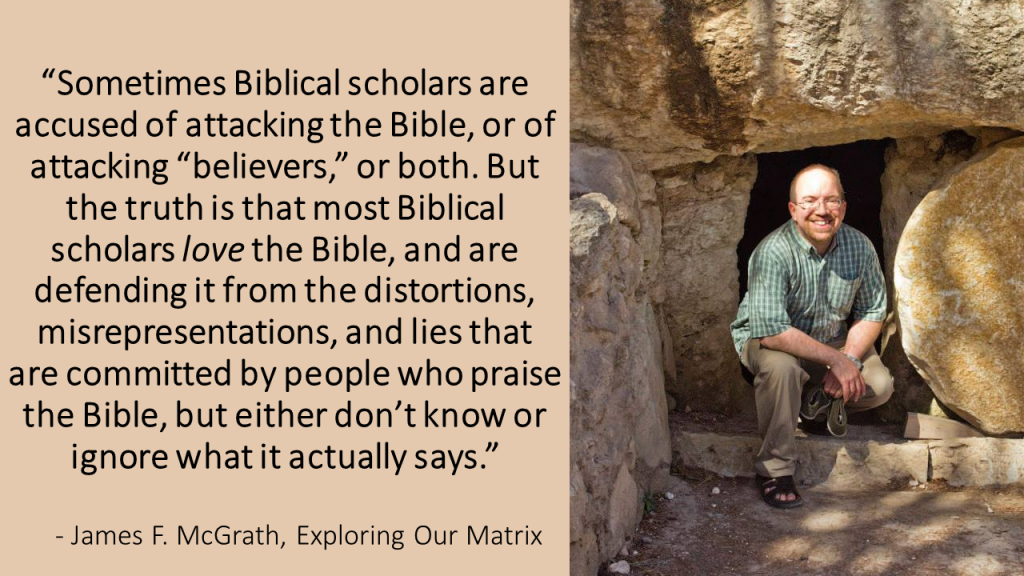 Sometimes Biblical scholars are accused of attacking the Bible quote