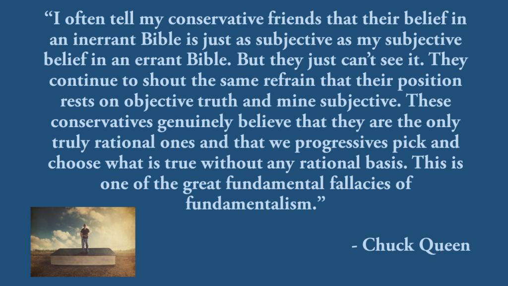 Chuck Queen Subjective Belief in Biblical Inerrancy