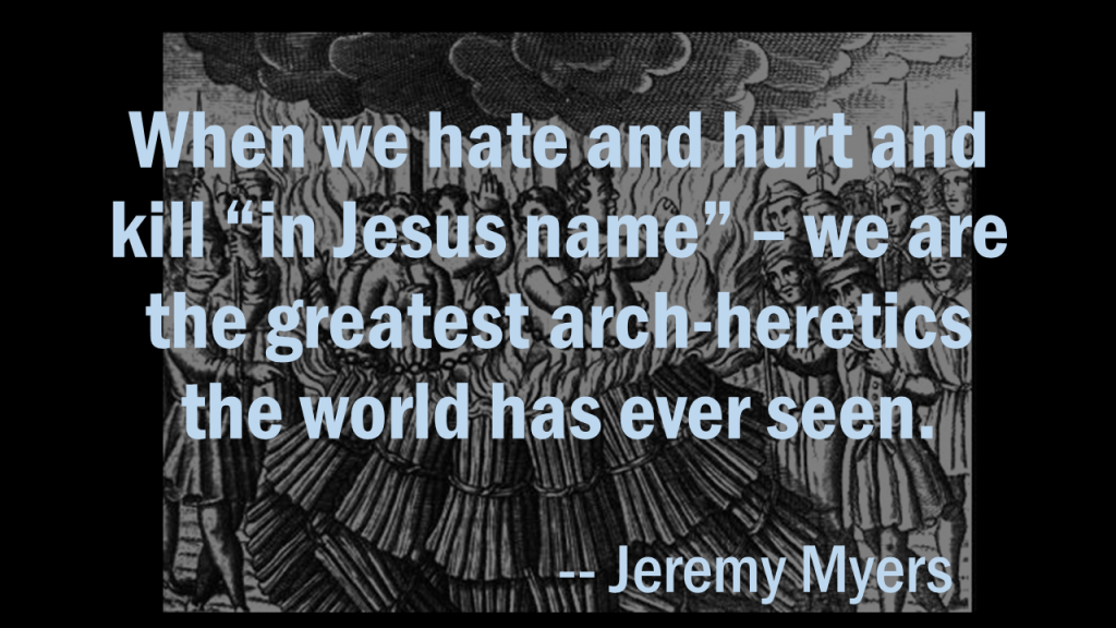 Jeremy Myers Greatest Arch-Heretics