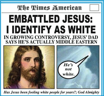 Jesus identifies as white