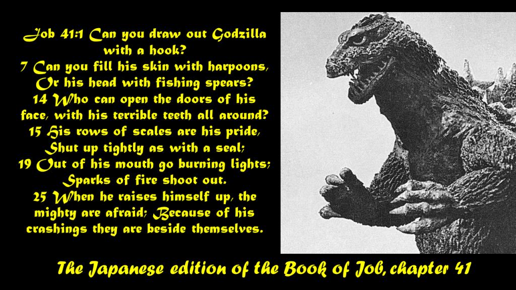 Job 41 Godzilla edition