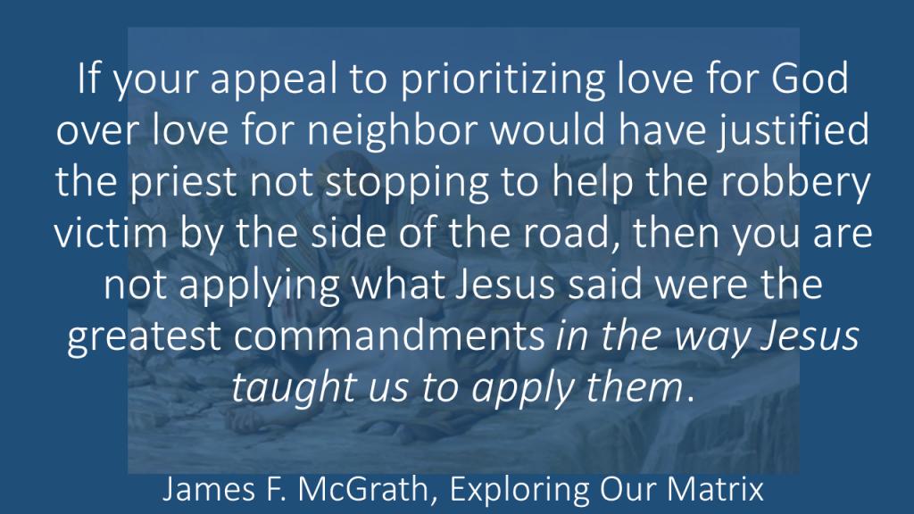 Applying the greatest commandments