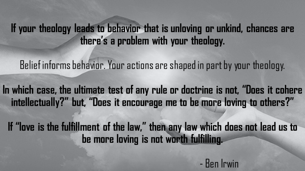 Ben Irwin theology and love quote