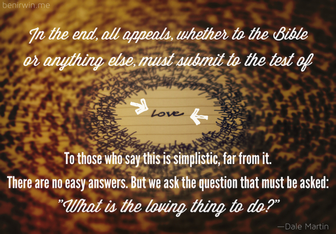 Dale Martin What is the loving thing to do
