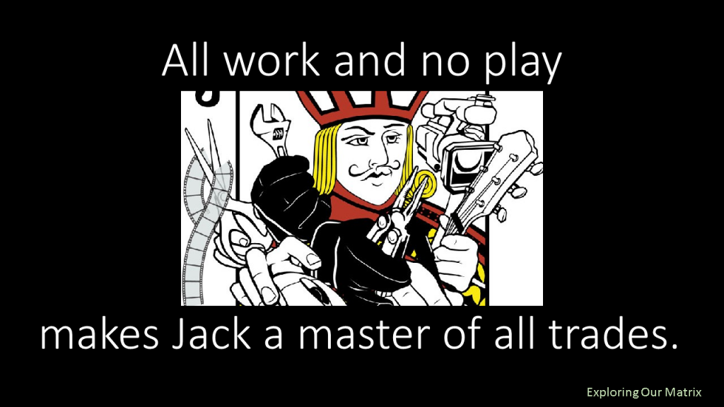 Makes Jack a master of all trades