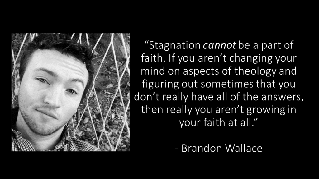 Stagnation quote Brandon Wallace