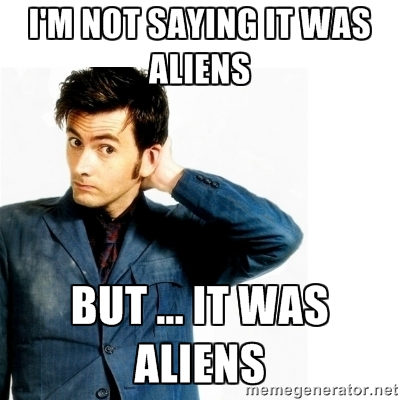 10th Doctor not saying it was aliens