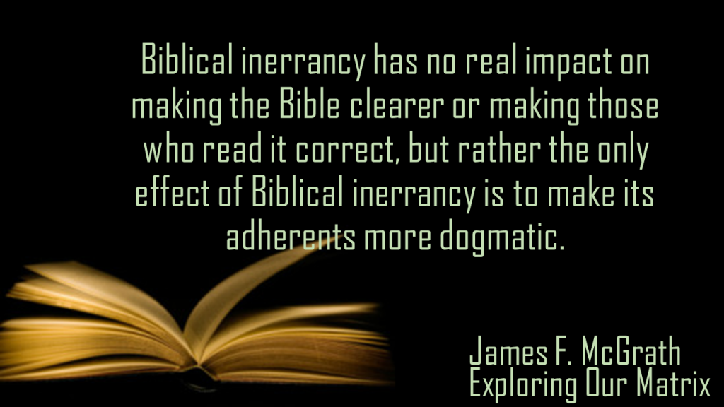 Biblical inerrancy has no real impact