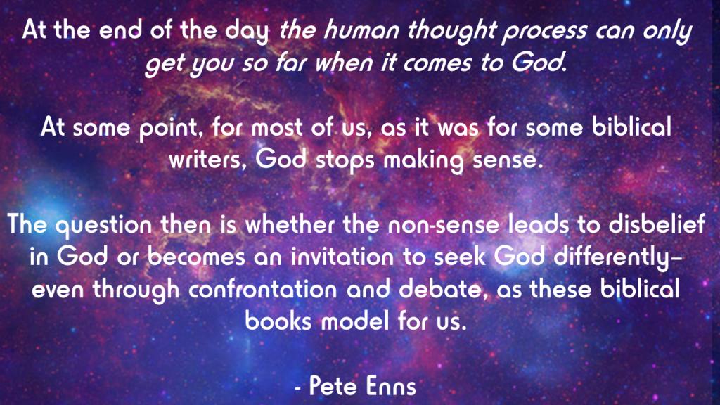 Enns sooner or later God stops making sense quote