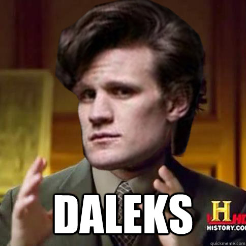 It was Daleks