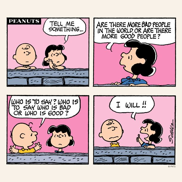Peanuts who will tell who is good and bad