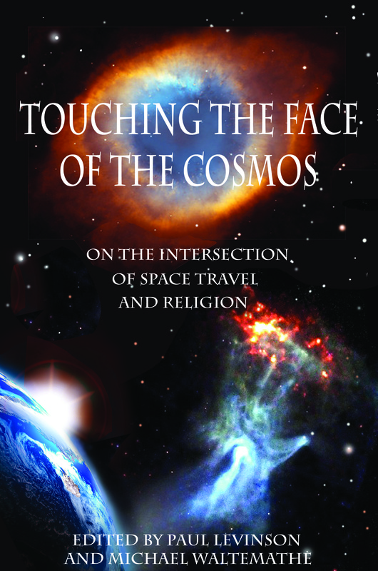 Touching the Face of the Cosmos