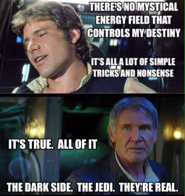 Han Solo changed view of Jedi and Force