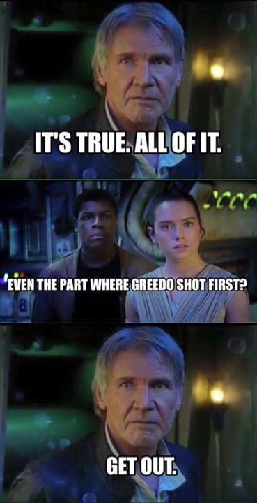 It's True All of It Han Solo Greedo