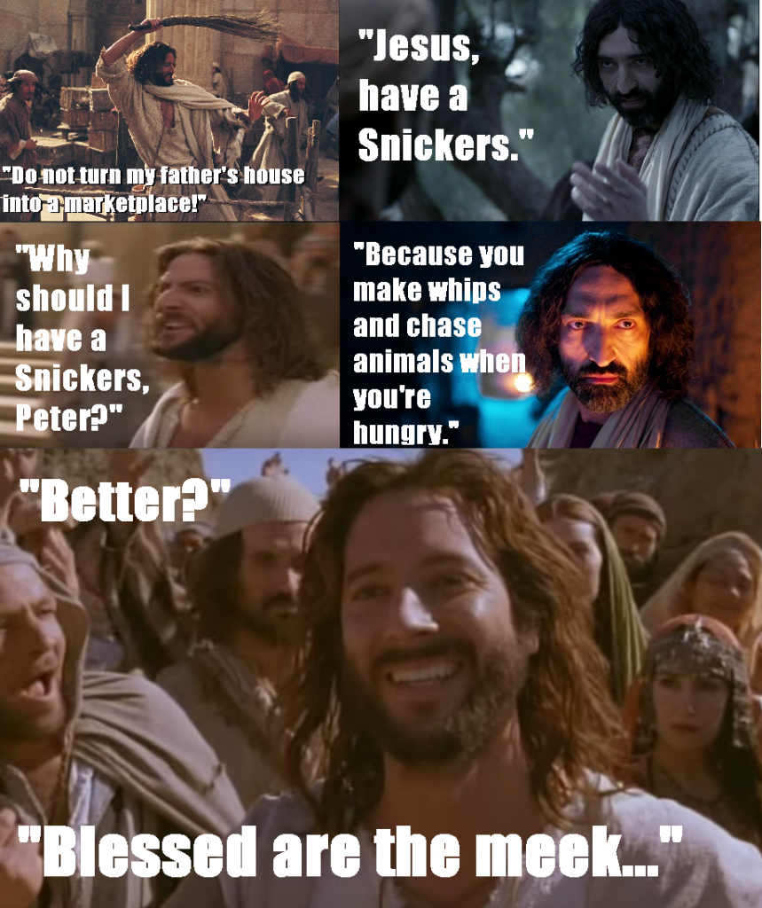 Jesus Have a Snickers