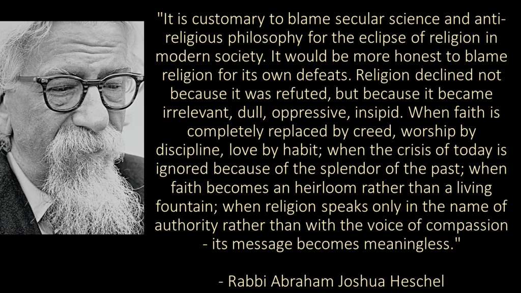Heschel Blame Religion For Own Defeats Quote