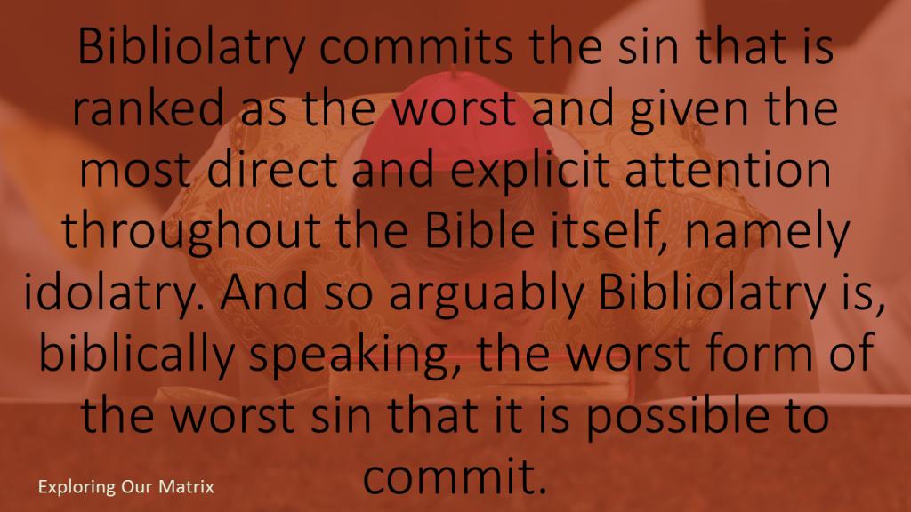 Bibliolatry worst sin