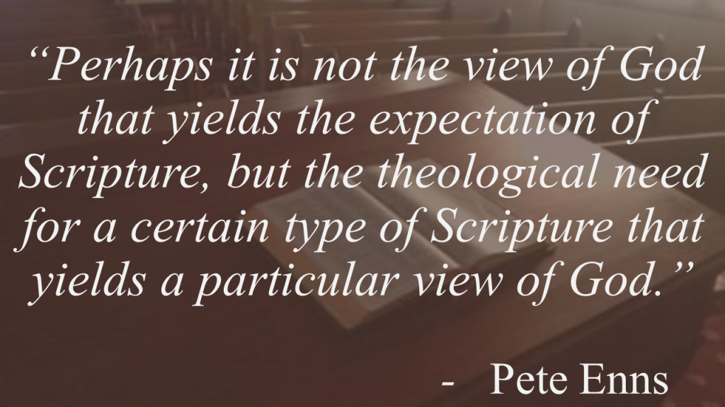 Pete Enns views of God and Bible