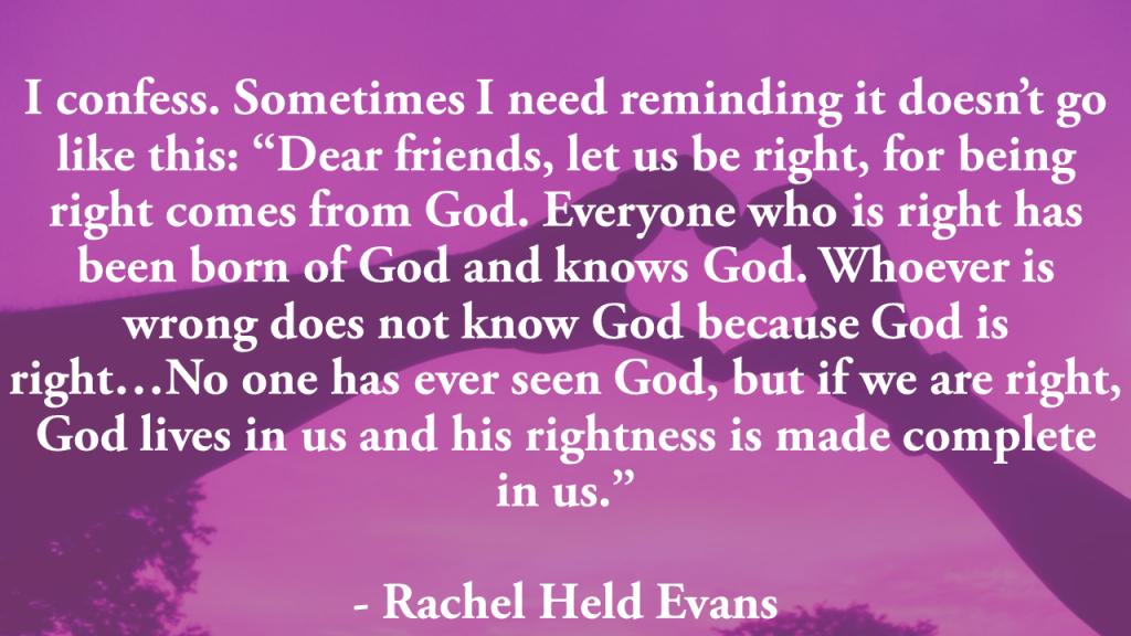 Rachel Held Evans 1 John