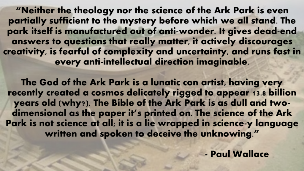 Paul Wallace on Ark Encounter