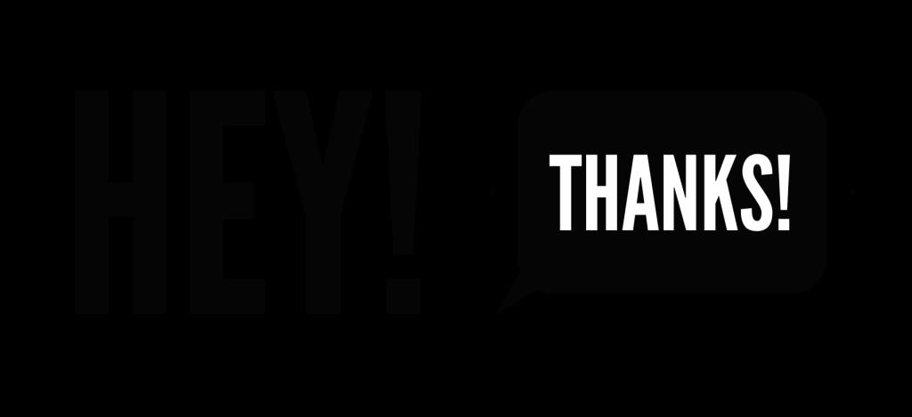 Hey Thanks 2