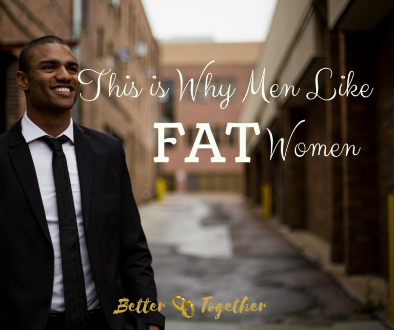 do men like fat women
