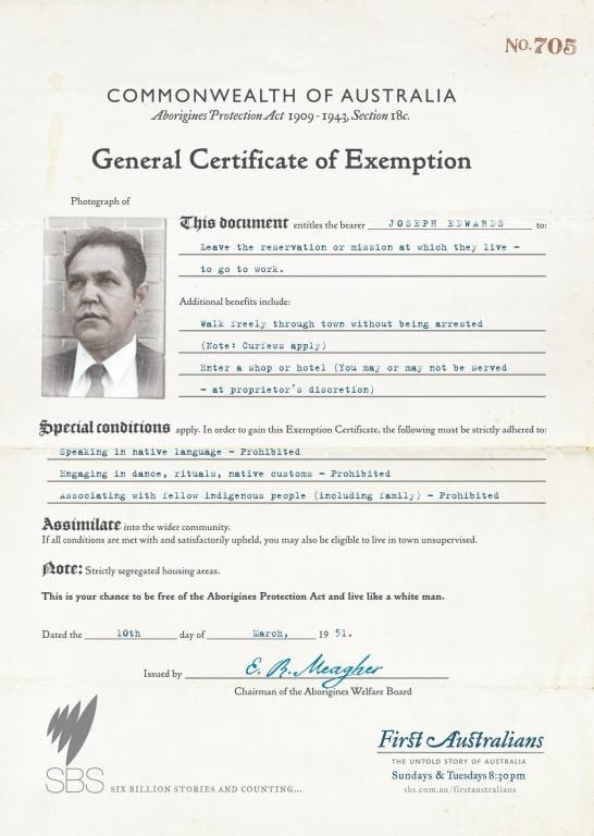 A scan of the General Certificate of Exemption issued to one Joseph Edwards by the Australian government, granting him the ability to leave the reservation and enter into local businesses, so long as he does not speak his native language, engage in native customs, or associate with fellow Indigenous persons. Dated March 10, 1951.