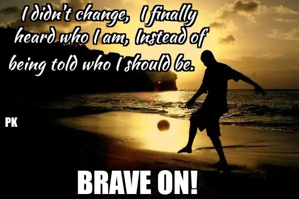 Brave On