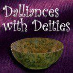 Dalliances with Deities - Aine Llewellyn
