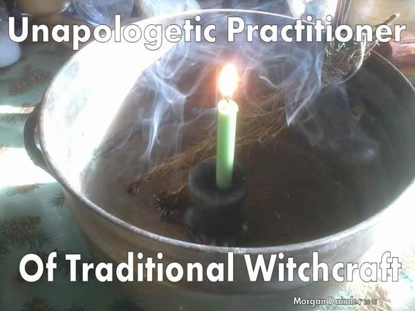 "A candle in a cauldron with burning incense between the words ""Unappologetic Practitioner of Traditional Witchcraft"""