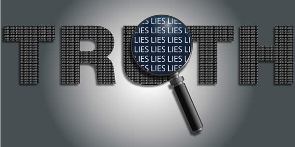 "the word ""truth"" over which a magnifying glass reveals the word ""lies"""