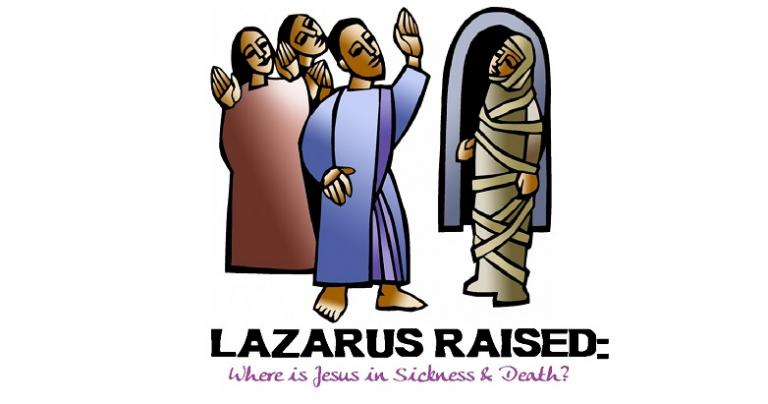 Lazarus Raised