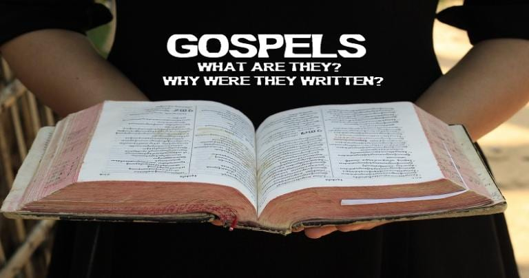 Gospels What & Why