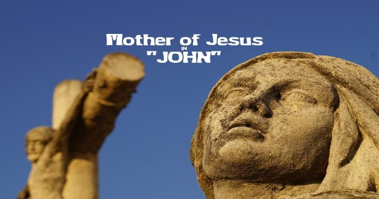 "Mother of Jesus in ""John"""