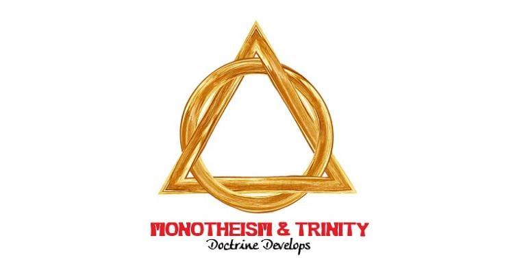 Monotheism & Trinity