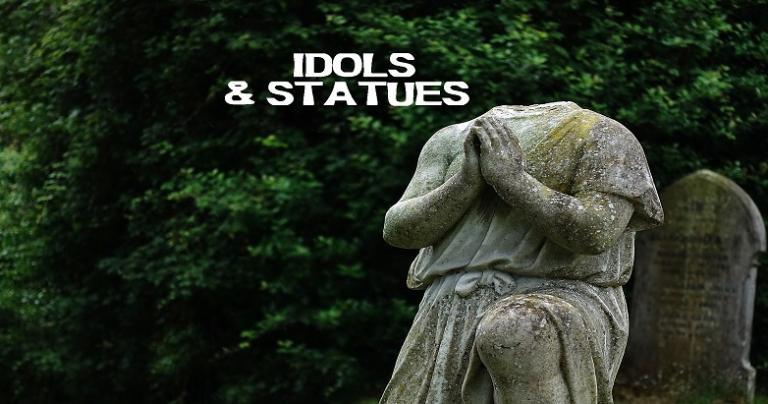 Idols & Statues