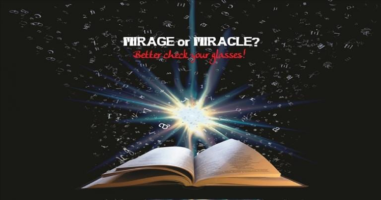 Mirage or Miracle?