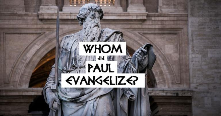 Paul Evangelized WHOM?