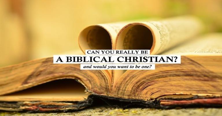 Biblical Christianity?