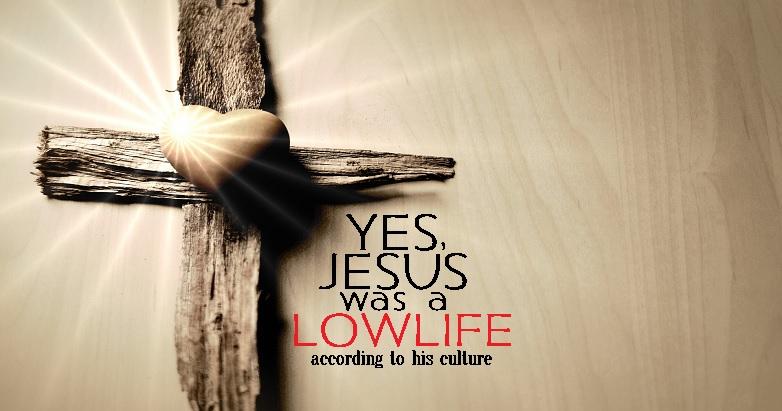 Lowlife Jesus
